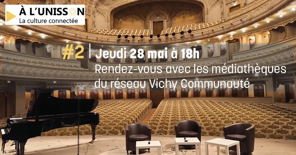 A l'Unisson - 28 mai 2020 - Opéra de Vichy